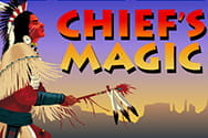 Chief's Magic
