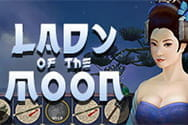 Lady of the Moon Spiel.