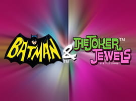Batman & The Joker Jewels Slot appeals to fans of the movies and comics