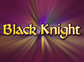 The Black Knight slot game.