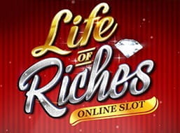 The slot Life of Riches from Roxy Palace's casino