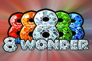 8th Wonder slot game preview
