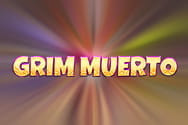 Grim Muerto slot game preview