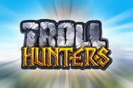 Troll Hunters slot game preview