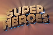 Preview of the slot game Super Heroes