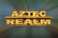 Aztec Realm Preview