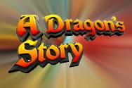 A Dragons Story