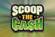 Scoop the Cash